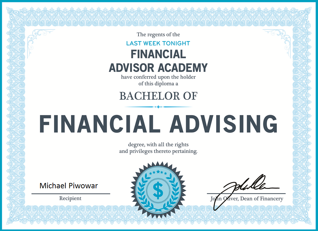 """Bachelor of Financial Advising"" from the ""Financial Advisor Academy"" Certificate"