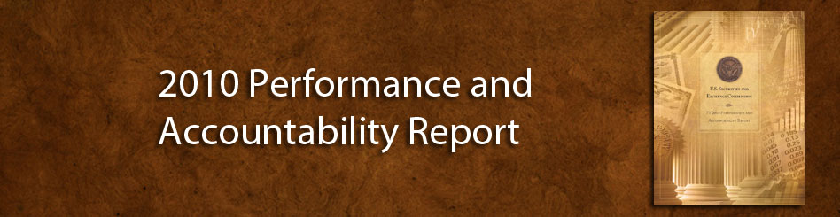 Putting Investors First - SEC Performance Accountability Report, 2010